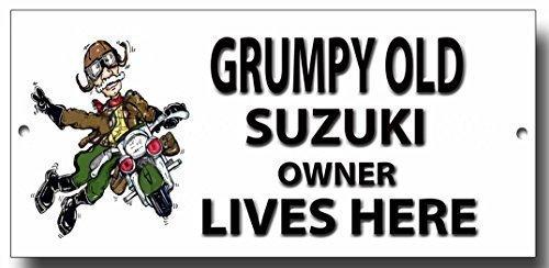 """Grumpy Old Suzuki Eigentümer Lives Here """"Schild"""