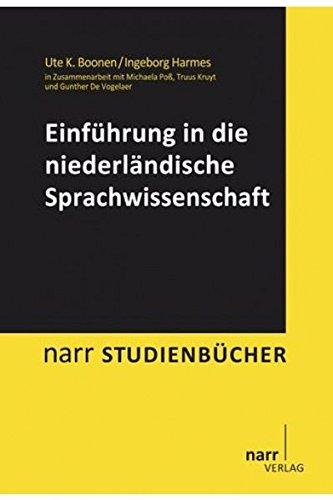 Niederländische Sprachwissenschaft: Eine Einführung (Narr Studienbücher)