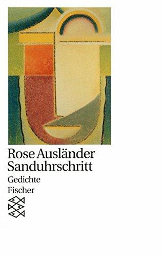 Sanduhrschritt: Gedichte 1977 - 1978 (Rose Ausländer, Gesamtwerk in Einzelbänden (Taschenbuchausgabe))