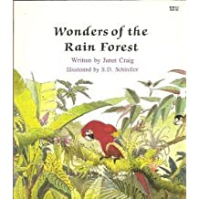 Wonders of the Rain Forest