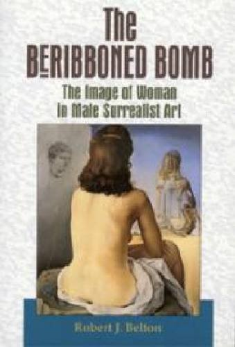 The Beribboned Bomb: The Image of Woman in Male Su...