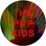 The Pop Kids (Remixes)