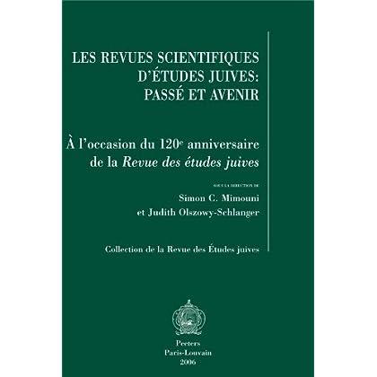 Les revues scientifiques d'études juives. Passé et avenir