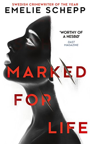 Marked For Life by [Schepp, Emelie]
