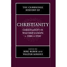 The Cambridge History of Christianity: Volume 4