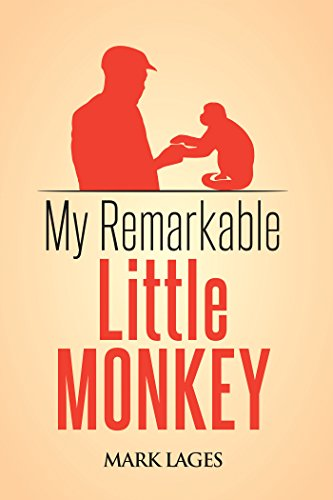 My Remarkable Little Monkey (English Edition) eBook: Mark Lages ...