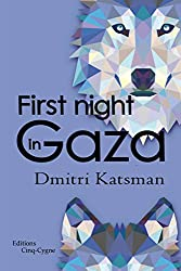 First night in Gaza (CC.FICTION) (English Edition)