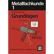 Metallfachkunde, Bd.1, Grundlagen