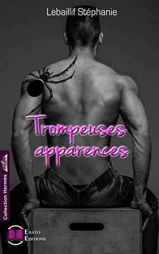 Trompeuses Apparences - Stéphanie Lebaillif