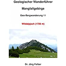 Geo-Bergwanderung 11 Wildalpjoch (1720 m)