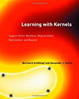 Learning with Kernels A comprehensive introduction to Support Vector Machines and related kernel methods. Full description