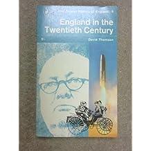 England in the twentieth century, 1914-63 (Pelican history of England;no.9)