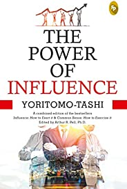 The Power Of Influence