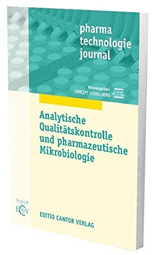 Analytische Qualitätskontrolle und pharmazeutische Mikrobiologie (pharma technologie journal)