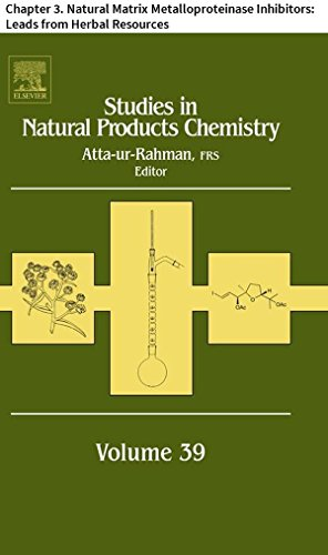 Studies in Natural Products Chemistry: Chapter 3. Natural Matrix Metalloproteinase Inhibitors: Leads from Herbal Resources