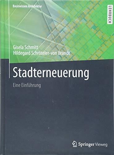 Stadterneuerung: Eine Einführung (Basiswissen Architektur)