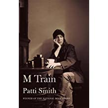 M Train by Patti Smith (October 06,2015)