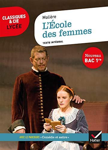 L'École des femmes (Bac 2020): suivi du parcours « Comédie et satire » par Molière