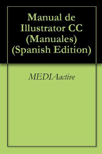 Descargar Libro Libro Manual de Illustrator CC (Manuales) de MEDIAactive