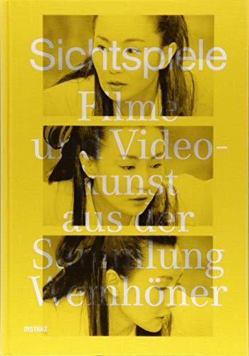 Sichtspiele: Filme und Videokunst aus der Sammlung Wemhöner (Deutsch)