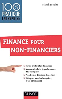 Finance pour non-financiers (Management/Leadership) par [Nicolas, Franck]