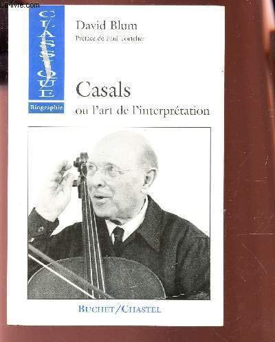 Casals ou l'Art de l'interprétation