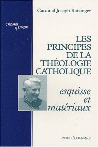 Les principes de la théologie catholique par Joseph Ratzinger