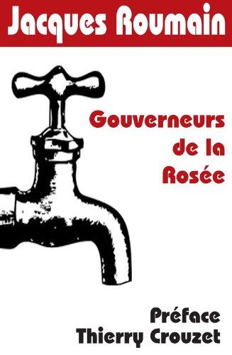 Gouverneurs de la Rosée par Thierry Crouzet