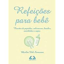 Refeições para bebê (Portuguese Edition)