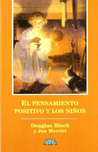 Descargar Libro Pensamiento positivo y los niños, el de Douglas Bloch