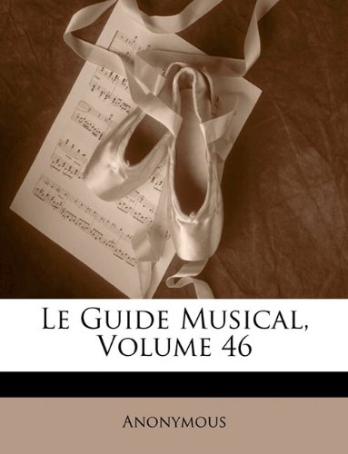 Le Guide Musical, Volume 46