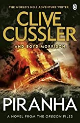 [Piranha] (By (author)  Clive Cussler , By (author)  Boyd Morrison) [published: March, 2016]