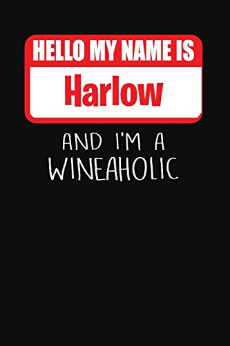 Hello My Name is Harlow And I'm A Wineaholic: Wine Tasting Review Journal - Harlow Cup