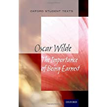 Oxford Student Texts: The Importance of Being Earnest