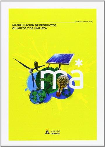 Manipulación de productos químicos y de limpieza (Medioambiente) por Equipo Vértice