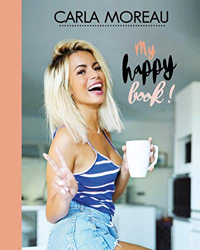Carla Moreau: My happy book !