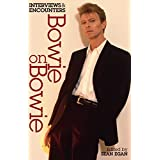 Bowie on Bowie: Interviews and Encounters