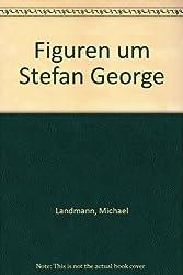 Figuren um Stefan George