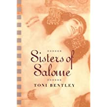 Sisters of Salome by Bentley, Toni (2002) Hardcover