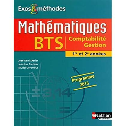 Mathématiques BTS Comptabilité Gestion 1re et 2e années