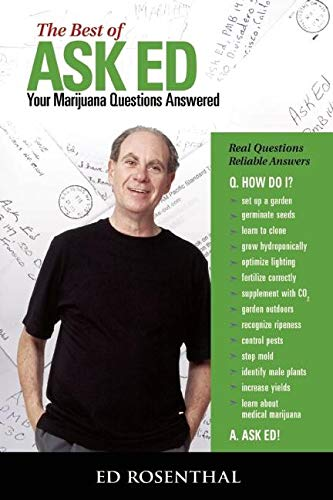 The Best of Ask Ed: Your Marijuana Questions Answered