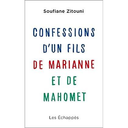 Confessions d'un fils de Marianne et de Mahomet (DOCUMENTS)