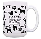 Dog Mom Coffee Mug Best Schnauzer Mom Ever Paw Print Cup Large Dog Mom Mug Gift 11 oz Coffee Mug Tea Cup White