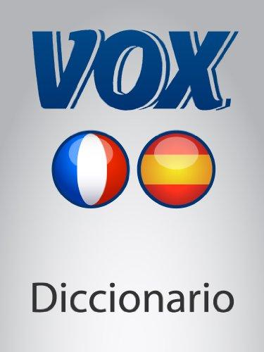 Diccionario Esencial Français-Espagnol VOX (VOX dictionaries)