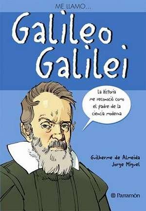 ME LLAMO... GALILEO GALILEI por Gilherme De Ameida