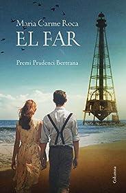 El far: Premi Prudenci Bertrana 2018 (Catalan Edition)