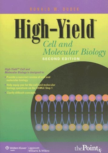 High-yield Cell and Molecular Biology (High-yield Series) by Ronald W. Dudek (1-Nov-2006) Paperback