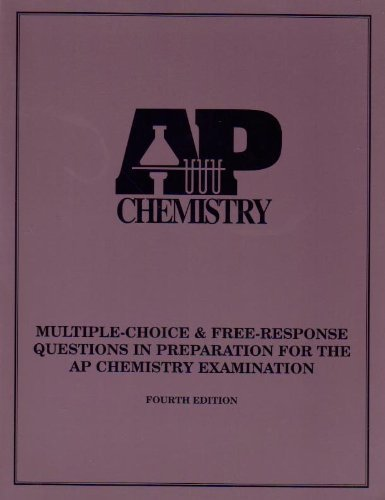 Multiple-Choice and Free-Response Questions in Preparation for the Ap Chemistry Examination por D&s Marketing Staff