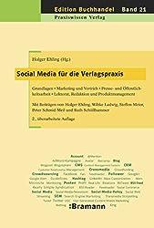 Social Media in der Verlagspraxis (Edition Buchhandel 21)