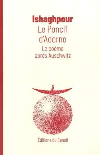 Le poncif d'Adorno : Le poème après Auschwitz
